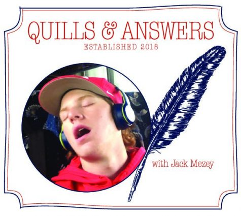 Quills & Answers with Jack Mezey 23: The Fall Edition